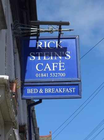 Rick Stein's Cafe: The sign about Ricks!