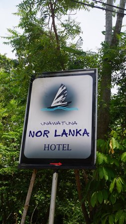 Unawatuna Nor Lanka Hotel : вывеска