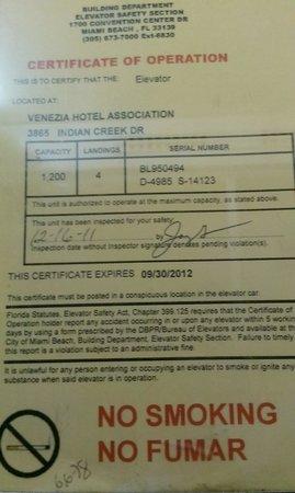 Venezia Hotel: Elevator certificate 2yrs old