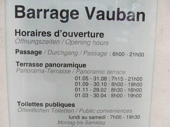 Barrage Vauban : Opening hours
