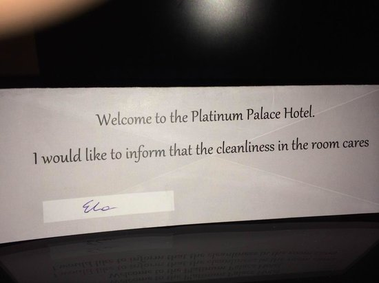 Platinum Palace Hotel: They care!