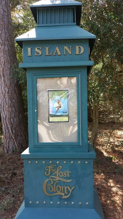 The Lost Colony: Sign near ticket office