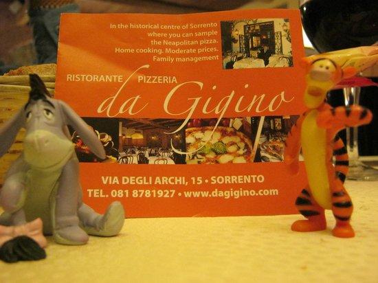 Ristorante Da Gigino : Tigger and Eeyore traveled with us.