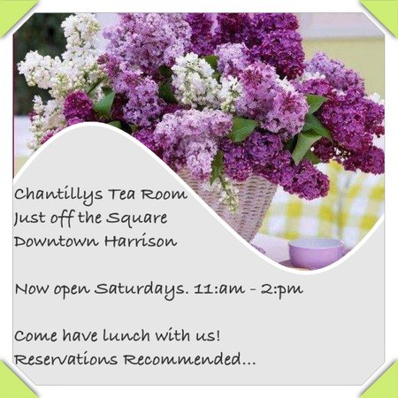 Chantilly's Tea Room: New open 7 days a week 11- 2pm