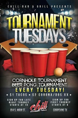 Chill Restaurant Bar Tournament Tuesdays Corn Hole And Beer Pong