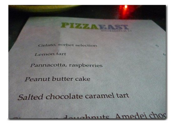 Pizza East: Dessert time!