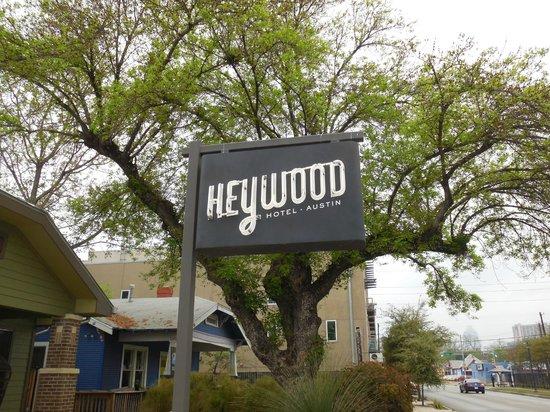 Heywood Hotel : Hotel Sign
