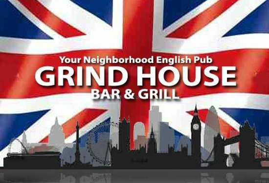 Grind House Bar and Grill: Your Neighborhood English Pub