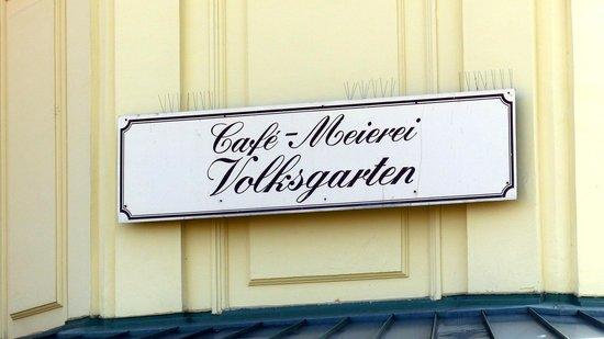 Volksgarten: Cafe Meirerei sign