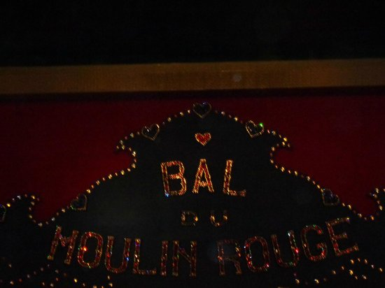 Moulin Rouge: No photos inside, this was in the entryway