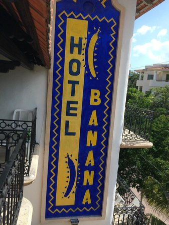 Hotel Banana : View of sign from balcony