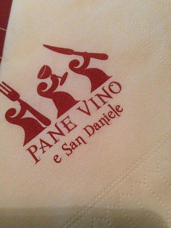 Pane Vino e San Daniele : Pane e Vino, San Daniele