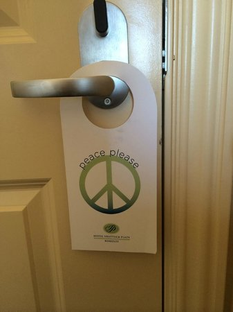Hotel Shattuck Plaza : The Do Not Disturb sign that lets you know you are in Berkeley