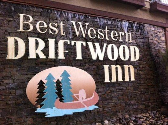 Best Western Driftwood Inn : Front Sign