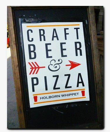 Holborn Whippet: Craft Beer...&...Pizza!!