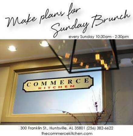 Commerce Kitchen : Open for Brunch on Sundays!!