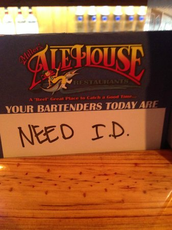 """Miller's Willow Grove Ale House: My server's name was """"Need ID"""""""