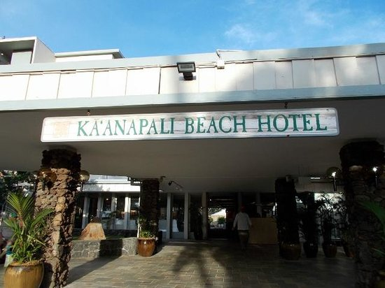 Kaanapali Beach Hotel : Sign out front.