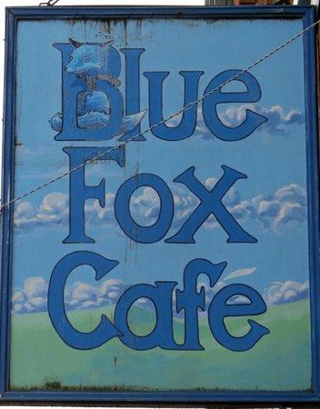 Blue Fox Cafe: Signage