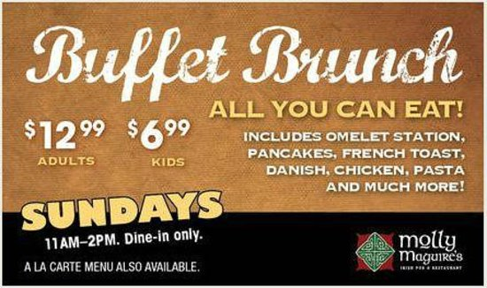 Molly Maguires Irish Pub and Restaurant: Buffet Brunch