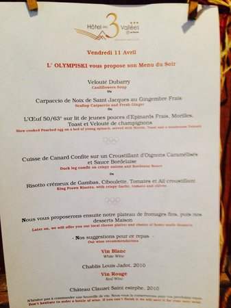 Hotel 3 Vallees: Menu of the lovely food every evening