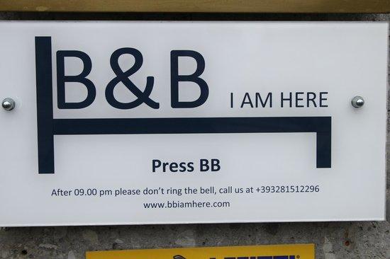 B&B I Am Here: Türschild