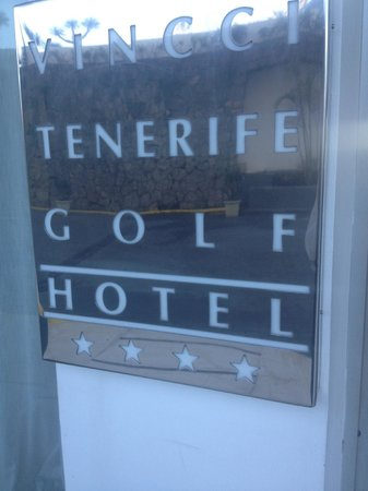 Vincci Tenerife Golf Hotel: The sign at the entrance