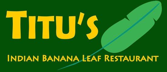 Titu's Indian Banana Leaf Restaurant