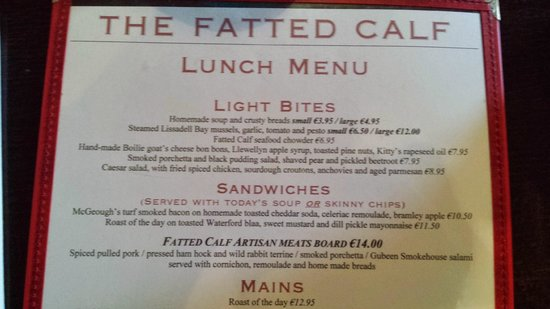 The Fatted Calf Restaurant: Hard to choose what to order from the menu...