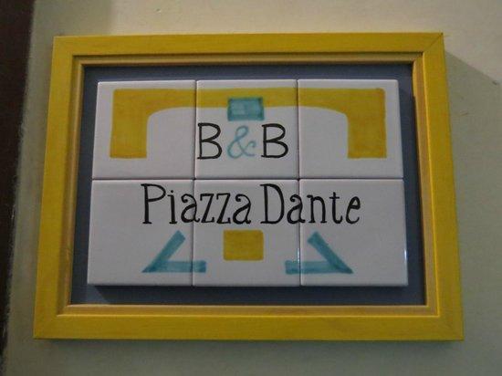 B&B Piazza Dante : The Best!