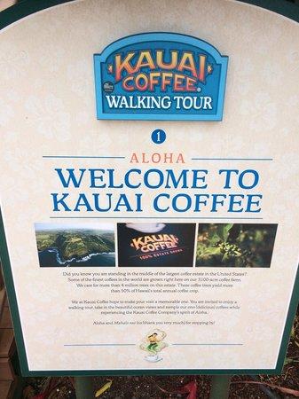 Kauai Coffee Company: Welcome Sign