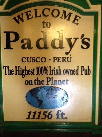 Paddy's Irish Pub: welcome sign at paddy's pub