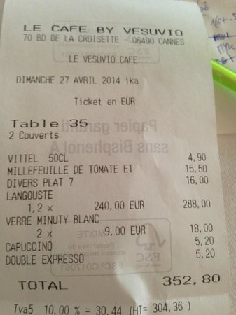 Lozanne, Francja: The check from Cafe Vesuvio with 288euros for a average size Langouste