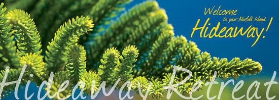 Hideaway Retreat Norfolk Island: Welcome to Hideaway Retreat
