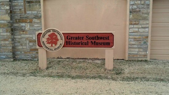 Greater Southwest Historical Museum: Sign