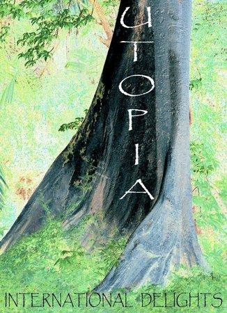 Utopia International Delights: The Big Trees