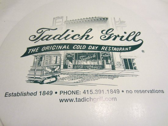 Tadich Grill : oldest restaurant in San Fran