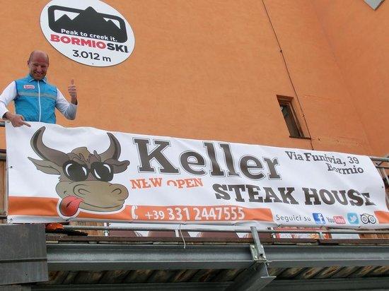 Keller Steak House: Dopo la salita con le pelli al 3000, KELLER!
