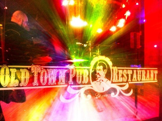 Old Town Pub & Restaurant: Another rockin night at the pub!