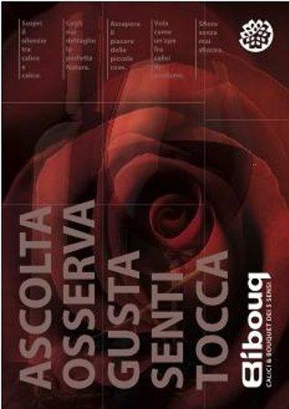 Bibouq Calici & Bouquet dei 5 Sensi : Un modo da vivere...