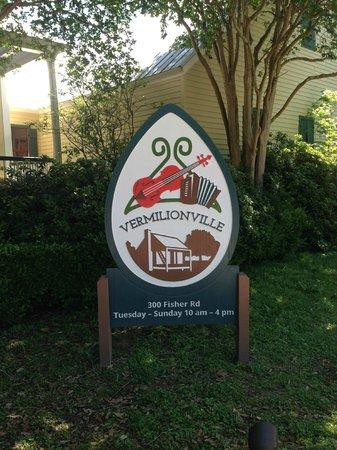 Vermilionville: Sign
