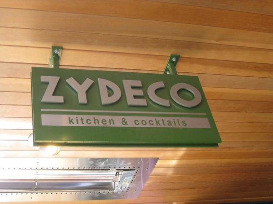 Zydeco Kitchen & Cocktails : Outside signage