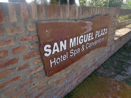 San Miguel Plaza Hotel : CARTEL DEL HOTEL