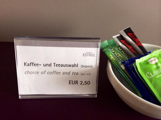 Estrel Berlin: Nirgendwo auf dieser Welt kassiert ein Hotel dieser Klasse 2,50€ für Instant (!!) Kaffee?!?