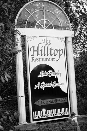 The Hilltop Restaurant: Where memories are made!