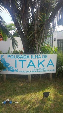 Pousada Ilha de Itaka: Entrada