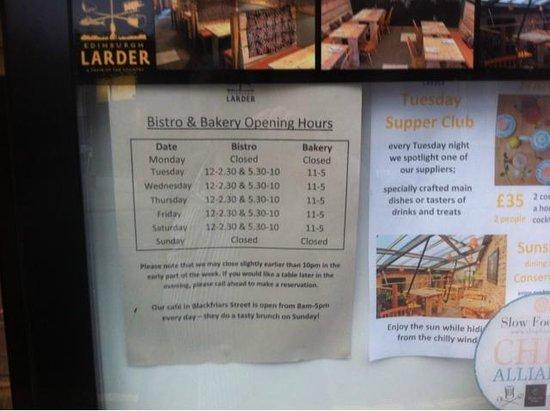 Edinburgh Larder Bistro: Opening times, not Sunday or Monday