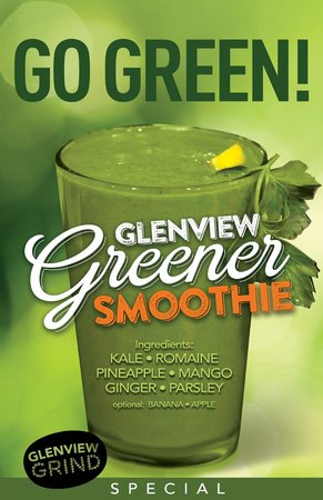 Glenview Grind: Our all natural Glenview Greener Smoothie is a hit!