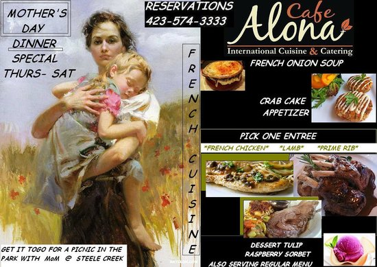 Cafe Alona: THIS MOTHER'S DAY THURS-SAT DINNER ONLY