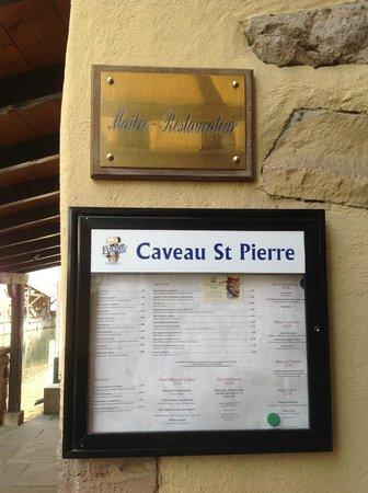 Le Caveau Saint Pierre : the exterior